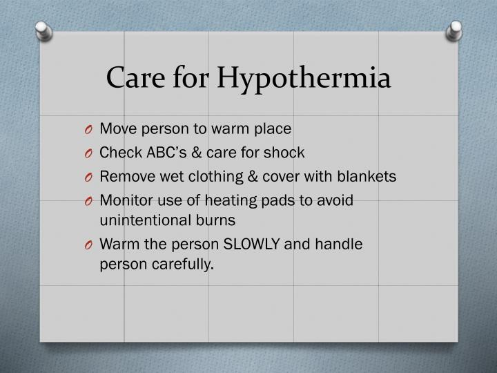 Care for hypothermia