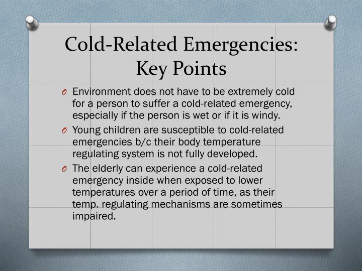 Cold related emergencies key points