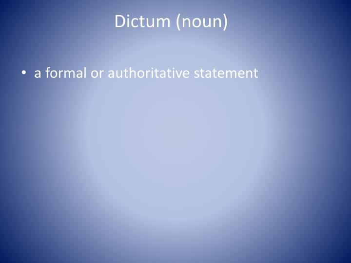 Dictum (noun)