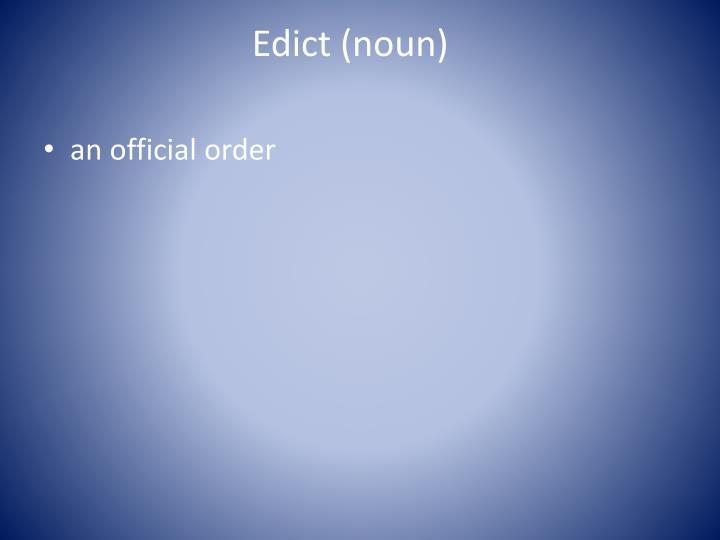 Edict (noun)