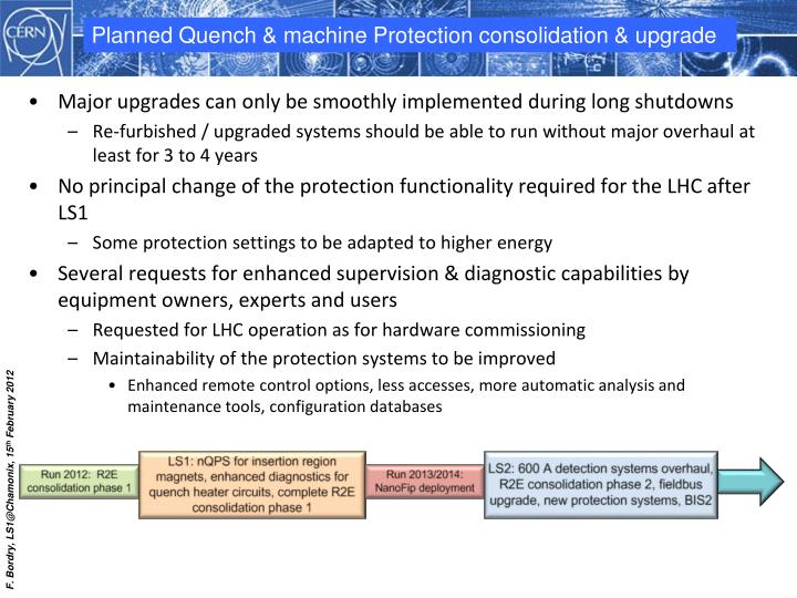 Planned Quench & machine Protection consolidation & upgrade