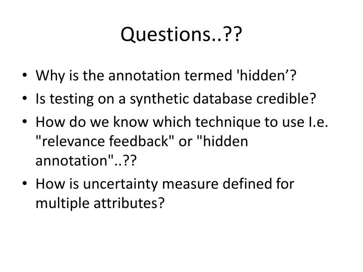 Questions..??