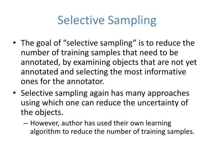 Selective Sampling