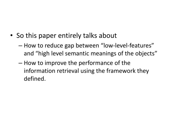 So this paper entirely talks about