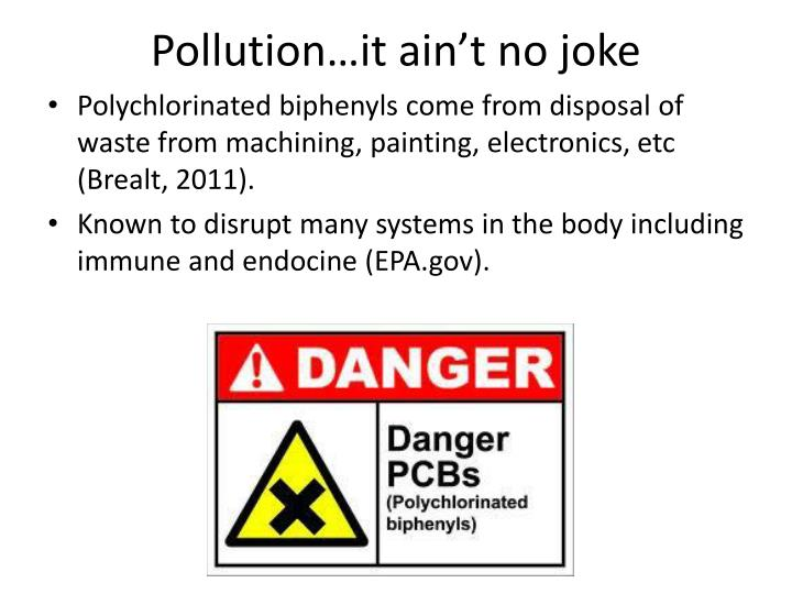Pollution…it