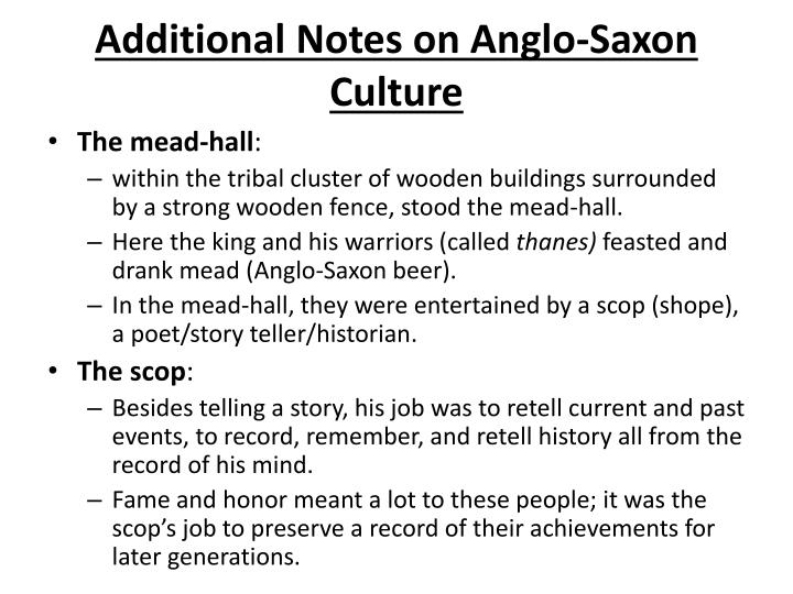 Additional Notes on Anglo-Saxon Culture