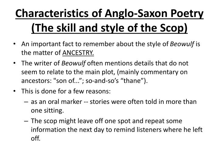 Characteristics of Anglo-Saxon Poetry (The skill and style of the Scop)
