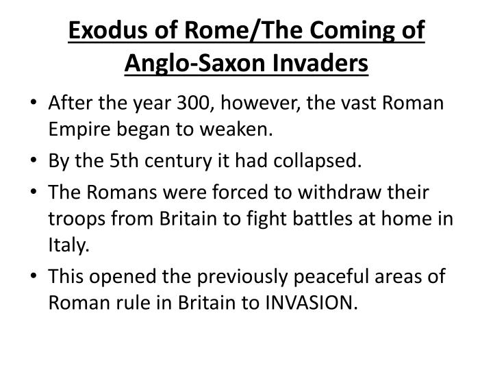 Exodus of Rome/The Coming of Anglo-Saxon Invaders