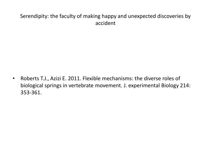 serendipity the faculty of making happy and unexpected discoveries by accident