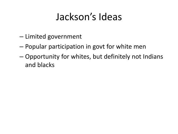 Jackson's Ideas