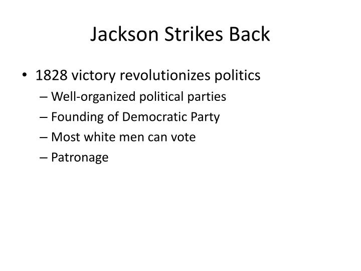Jackson Strikes Back