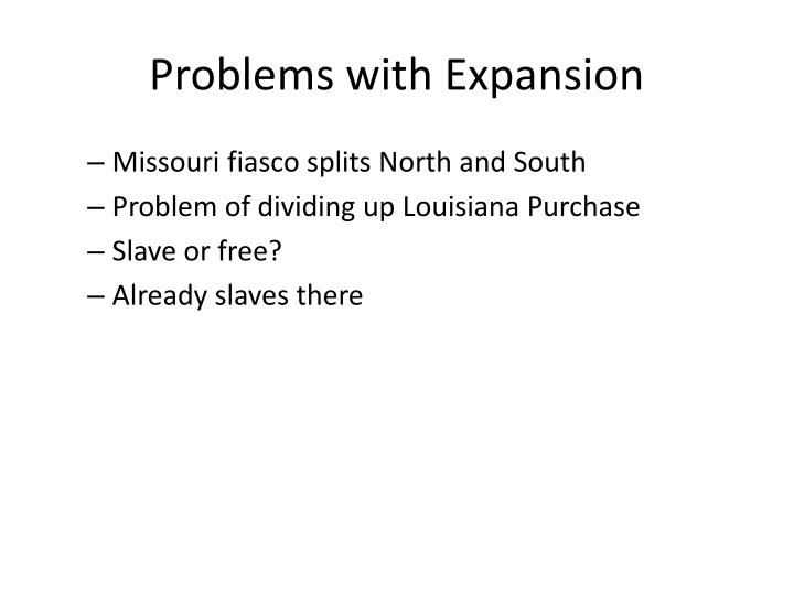 Problems with Expansion