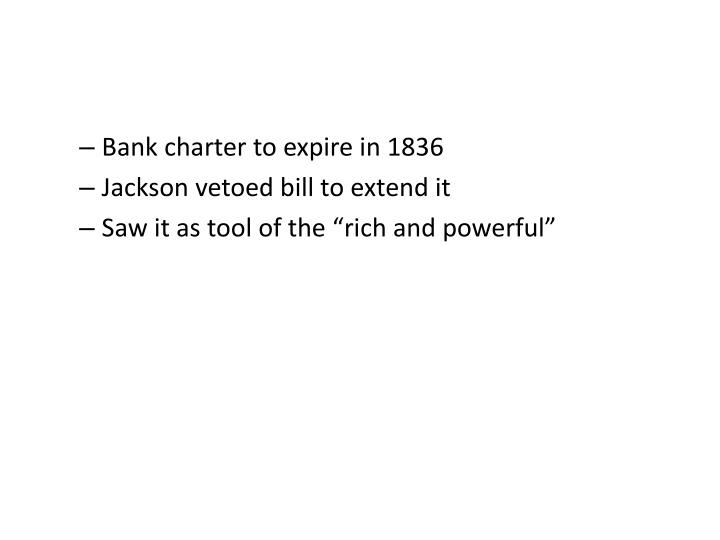 Bank charter to expire in 1836