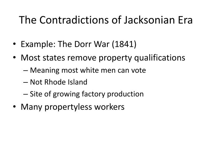 The contradictions of jacksonian e ra