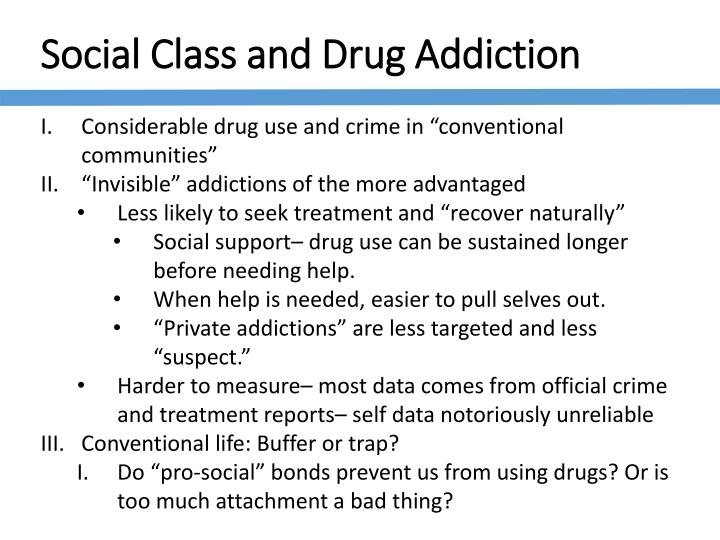 drug abuse and sociological perspective conflict Outline the aspects of the social environment that may influence drug use  all  these efforts illustrate conflict theory's critical view of the role that corporations.
