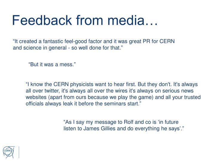Feedback from media…