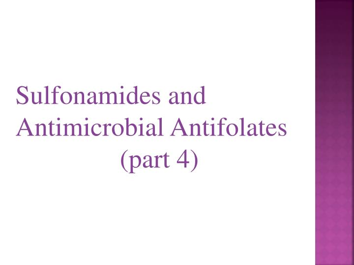 Sulfonamides and Antimicrobial