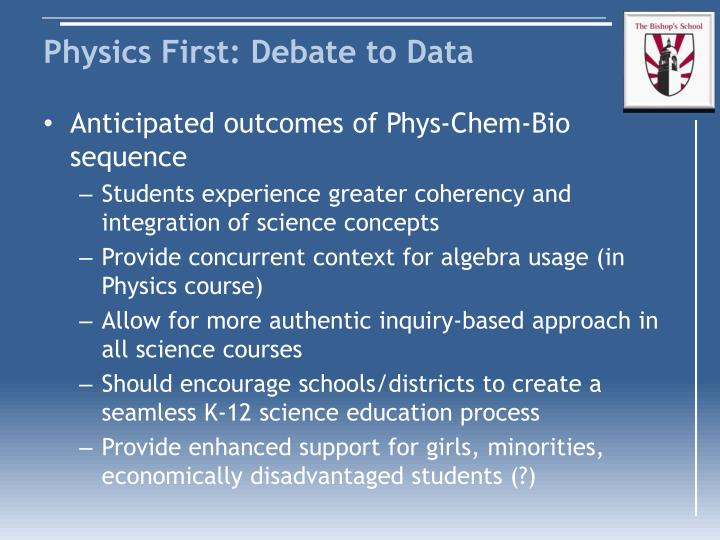 Physics first debate to data2