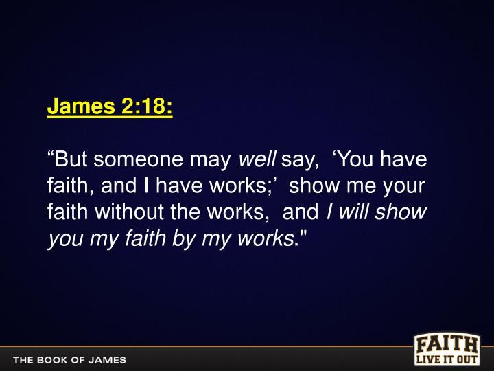 James 2:18: