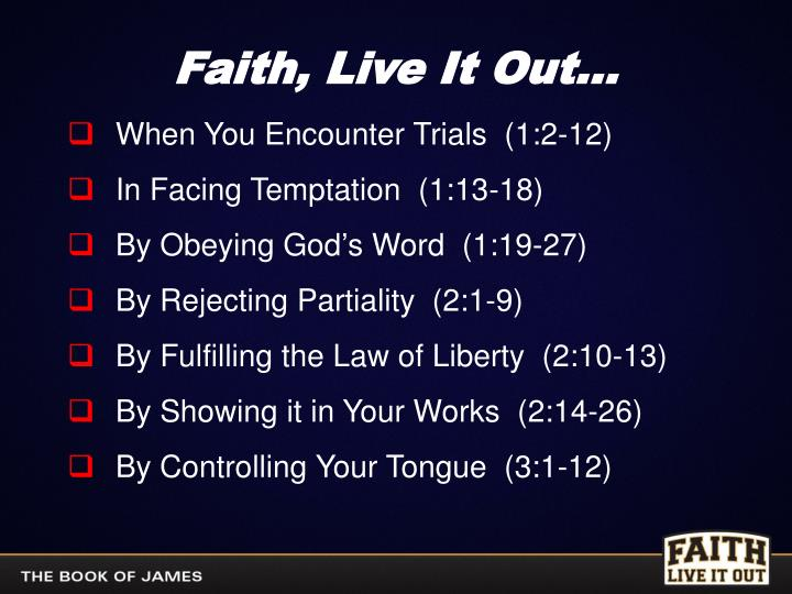 Faith, Live It