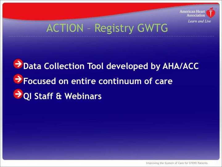 ACTION – Registry GWTG