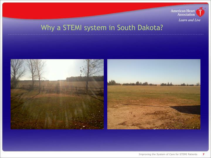 Why a STEMI system in South Dakota?