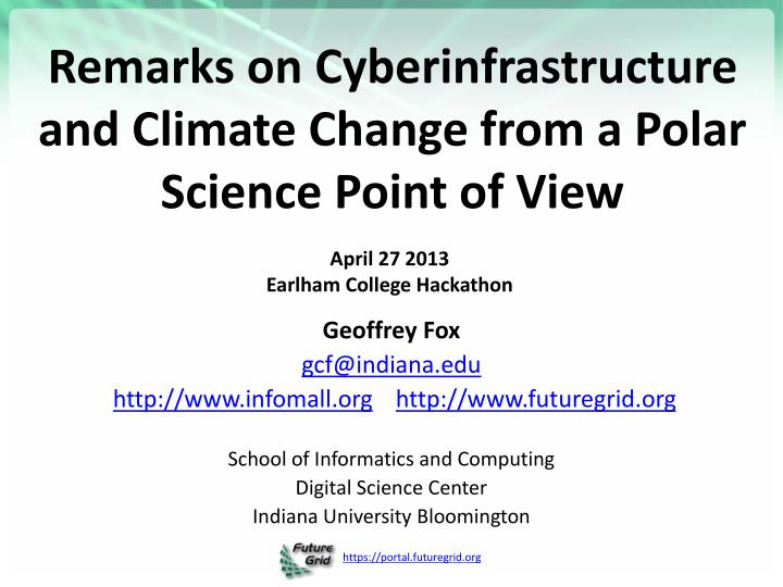 remarks on cyberinfrastructure and climate change from a polar science point of view