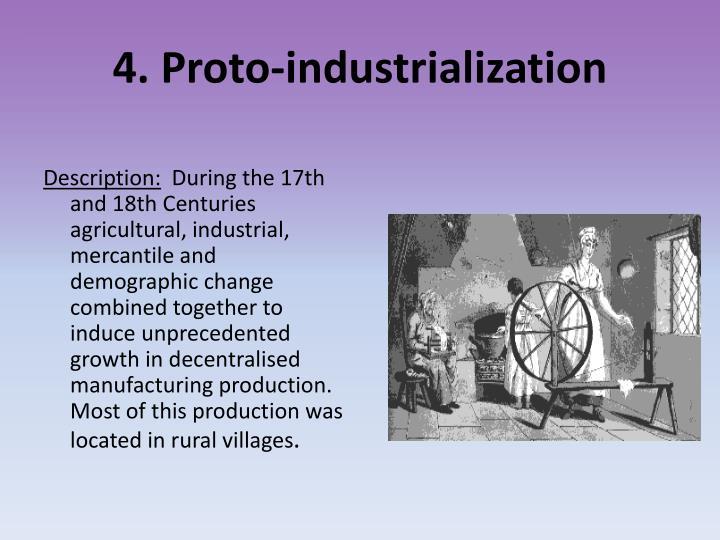 4. Proto-industrialization