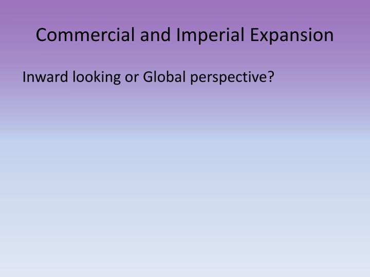 Commercial and Imperial Expansion