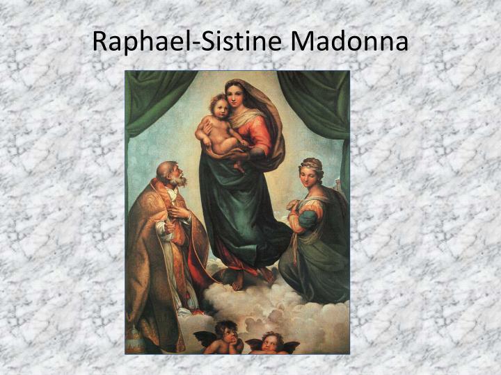 Raphael-Sistine Madonna