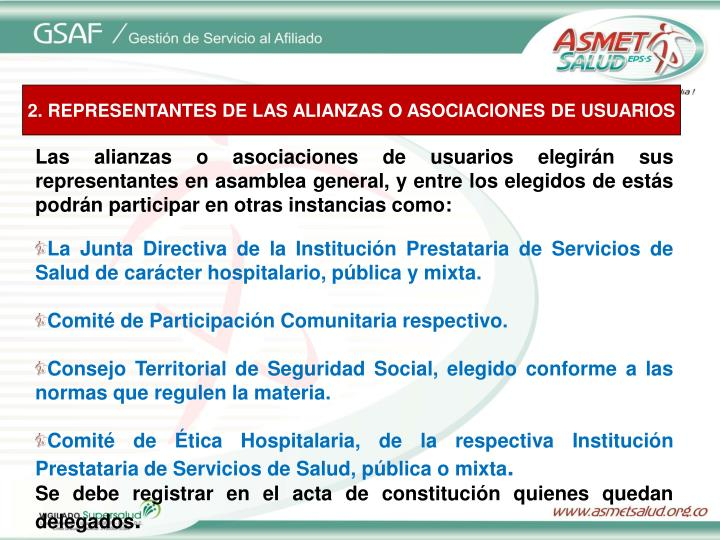 2. REPRESENTANTES DE LAS ALIANZAS O ASOCIACIONES DE USUARIOS
