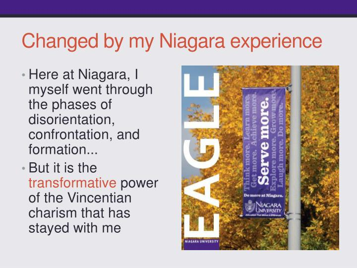 Changed by my Niagara experience