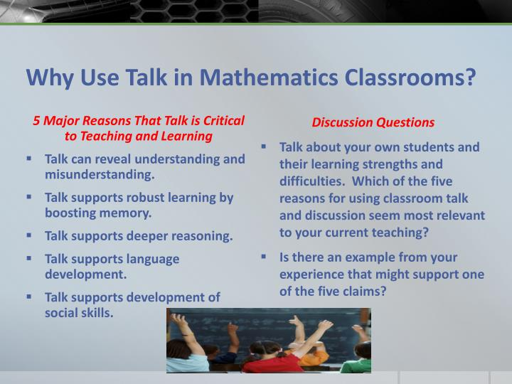 Why Use Talk in Mathematics Classrooms?