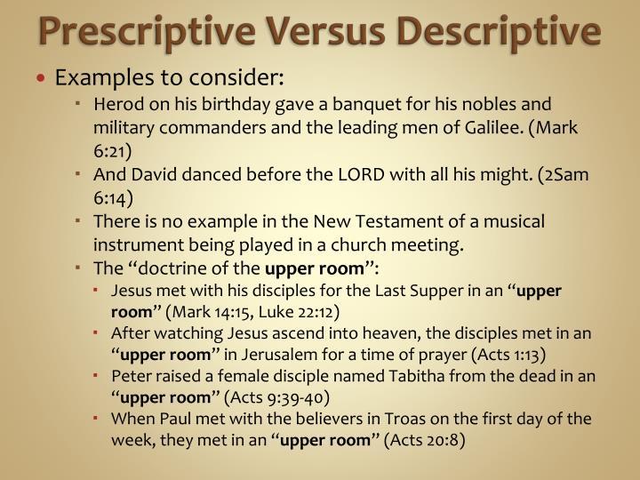 Prescriptive Versus Descriptive