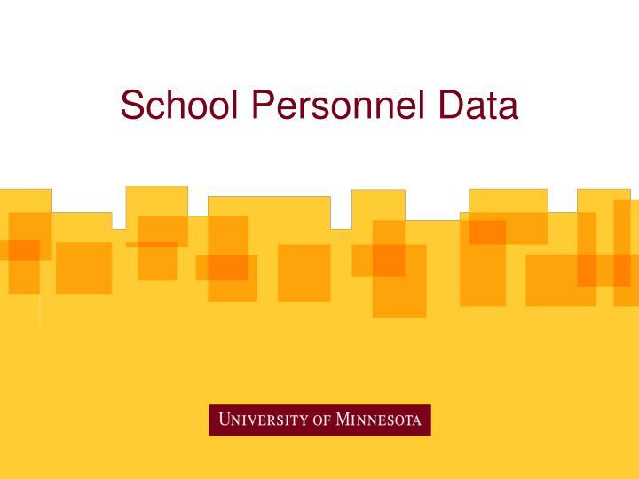 School Personnel Data