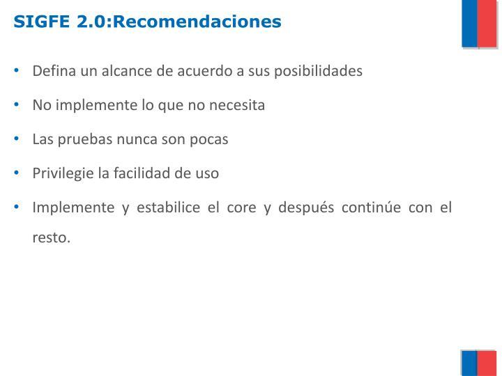 SIGFE 2.0:Recomendaciones