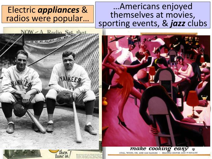 …Americans enjoyed themselves at movies, sporting events, &