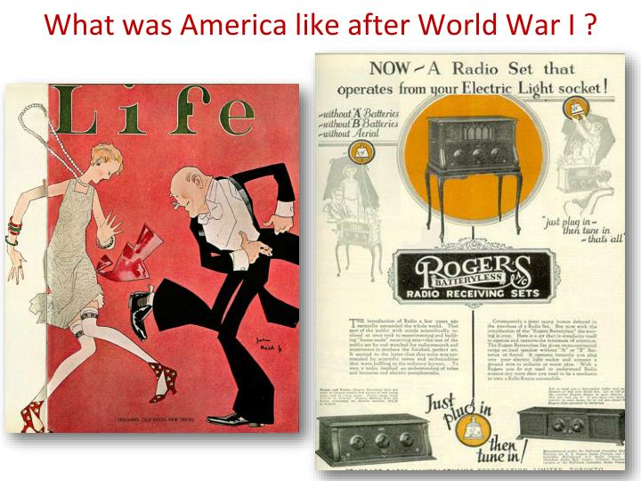 What was America like after World War I ?