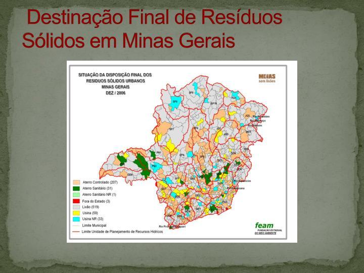 Destinação Final de Resíduos Sólidos em Minas Gerais