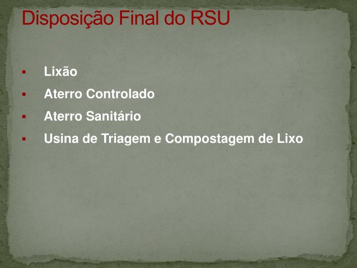 Disposição Final do RSU