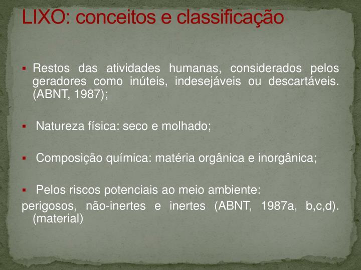LIXO: conceitos e classificação