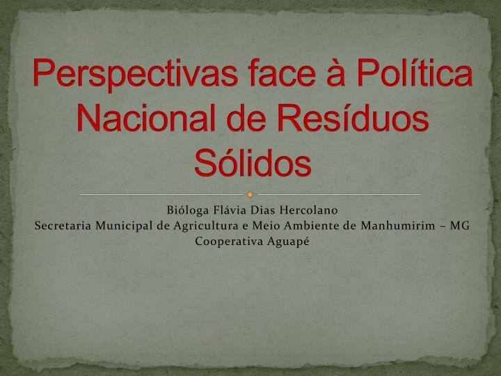 Perspectivas face à Política Nacional de
