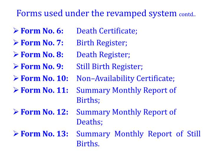 Forms used under the revamped system