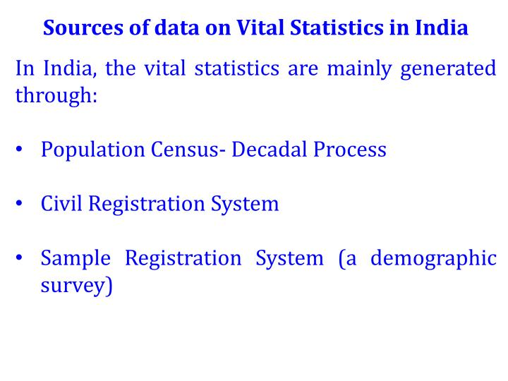 Sources of data on Vital Statistics in India