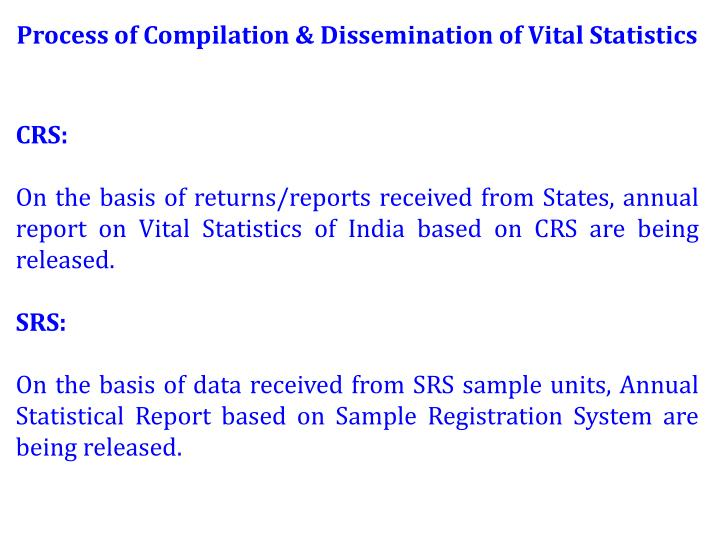 Process of Compilation & Dissemination of Vital Statistics