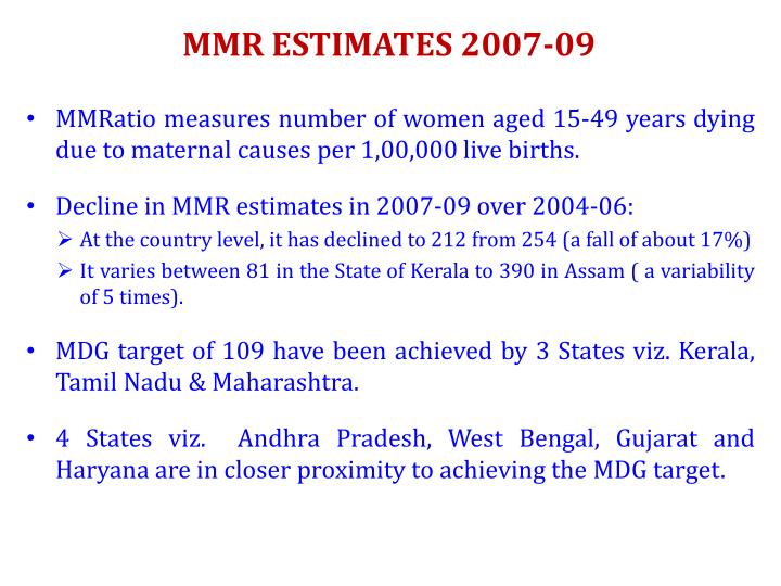 MMR ESTIMATES 2007-09