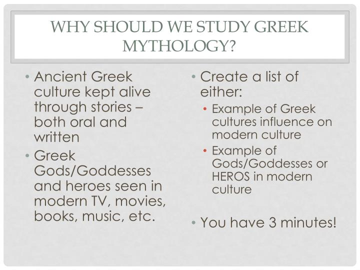 Why should we study greek mythology