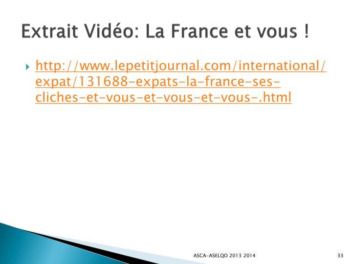 Extrait Vidéo: La France et vous !
