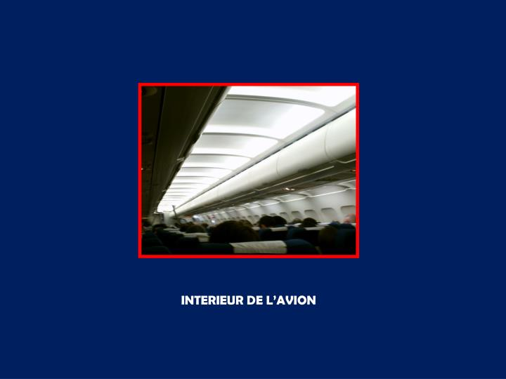 INTERIEUR DE L'AVION