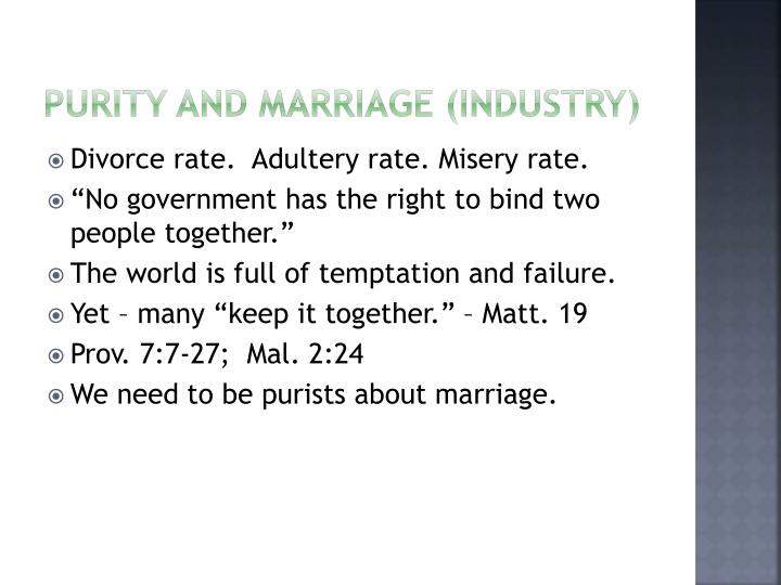 Purity and Marriage (Industry)